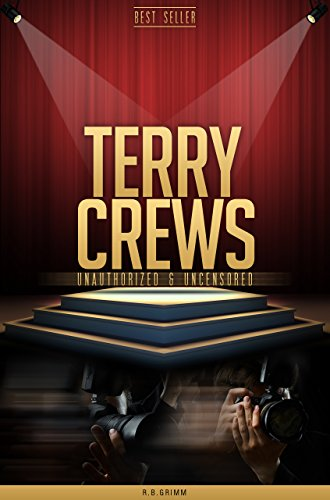 Terry Crews Unauthorized & Uncensored (All Ages Deluxe Edition with Videos)