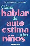 img - for Como hablar de autoestima a los ninos book / textbook / text book