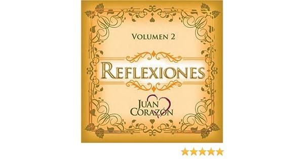 Juan Corazon - Reflexiones 2 - Amazon.com Music