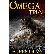 Omega #9: Trial (M/M Wolf Shifter Romance)