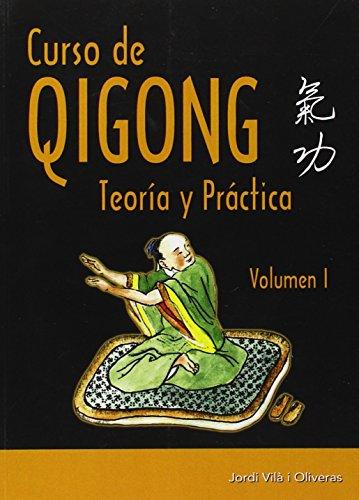 Descargar Libro Curso De Qigong - Volumen 1 Jordi Vilà I Oliveras