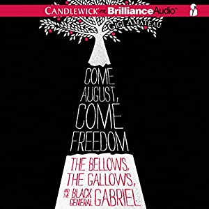 Come August, Come Freedom Audiobook