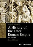 A History of the Later Roman Empire, Ad 284-641 9781118312421