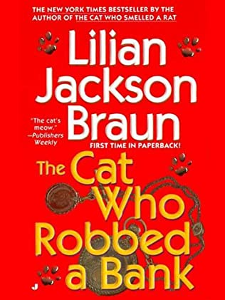 book cover of The Cat Who Robbed A Bank