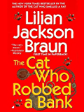 The Cat Who Robbed a Bank (Cat Who... Book 22)