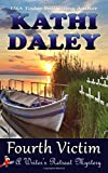 Fourth Victim (Writers Retreat Southern Seashore Mystery Book 4) (Volume 4)