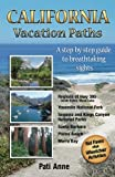 Search : California Vacation Paths: A step-by-step guide to breathtaking sights: Regions of Hwy 395, Death Valley, Mono Lake... Yosemite National Park, Sequoia ... Parks, Santa Barbara, Pismo Beach, Morro Bay
