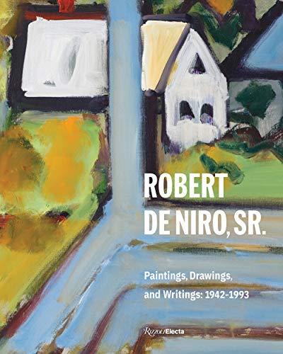 Image of Robert De Niro, Sr.: Paintings, Drawings, and Writings: 1942-1993