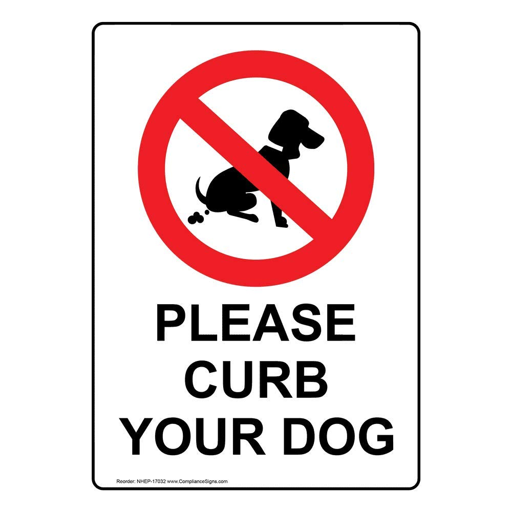 Please Curb Your Dog Safety Sign, White 14x10 in. Aluminum for Pets/Pet Waste by ComplianceSigns