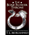 The Bone Flower Throne (The Bone Flower Trilogy Book 1)