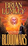 Bloodwars, Brian Lumley and Brian Limley, 0812536282
