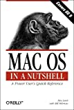 Mac OS in a Nutshell: A Power User's Quick Reference (In a Nutshell (O'Reilly)), Rita Lewis, Bill Fishman, 1565925335