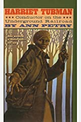 Harriet Tubman: Conductor on the Underground Railroad by Ann Petry (2001-01-01) Hardcover
