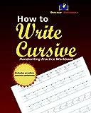 How to Write Cursive: Handwriting Practice Workbook