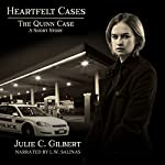 The Quinn Case: A Heartfelt Cases Short Story | Julie C. Gilbert
