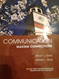 Communication: Making Connections, Revised 3rd Custom Edition for Western Kentucky University, Seiler/Beall, 0558936547