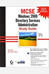 MCSE: Windows 2000 Directory Services Administration Study Guide (Microsoft Certified Professional Approved Study Guides) by A Desai (2000-08-02) Hardcover