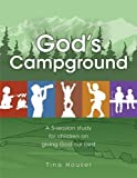 God's Campground, Tina Houser, 1593173415