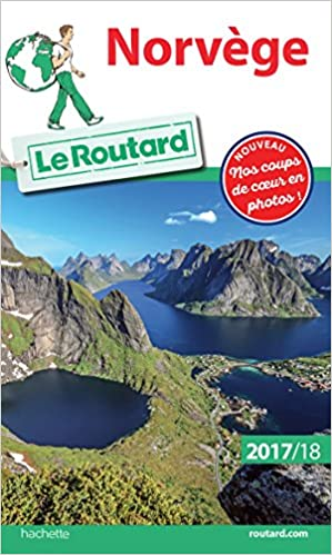 Guide du Routard Norvège 2017/18:...