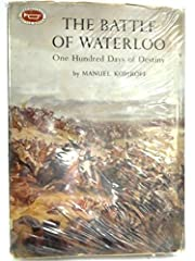 The Battle of Waterloo. One Hundred Days of…