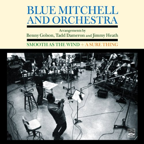 Downcast Mitchell And Orchestra. Smooth as the Wind & A Sure Thing