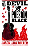 The Devil and Preston Black (Murder Ballads and Whiskey Book 1)