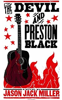 The Devil And Preston Black by Jason Jack Miller ebook deal