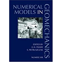 Numerical Models in Geomechanics: Proceedings of the 8th International Symposium NUMOG VIII, Rome, Italy, 10-12 April 2002