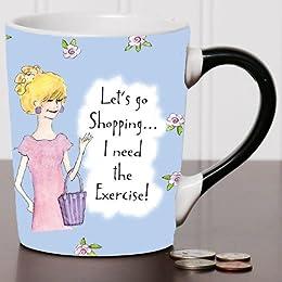 Let's Go Shopping... I Need the Exercise Coffee Mug, Humor Coffee Cup, humorous Mug, Ceramic Mug, Custom Humor Gifts By Tumbleweed