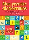 Mon premier dictionnaire par Rue des écoles