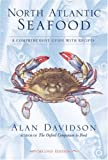 North Atlantic Seafood, Alan Davidson, 1580084508
