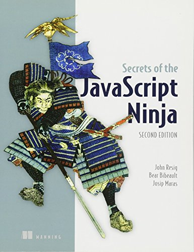 Secrets of the JavaScript Ninja (Best Javascript Debugging Tools)