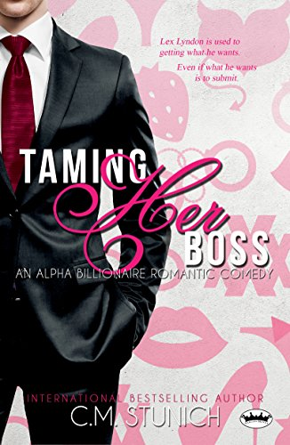 Taming Her Boss An Alpha Male Billionaire Romantic Comedy Kindle