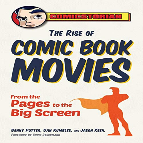 Pdf Comics The Rise of Comic Book Movies: From the Pages to the Big Screen