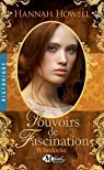 Wherlocke, tome 4 : Pouvoirs de fascination par Howell