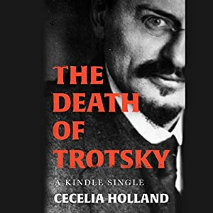 The Death of Trotsky Audiobook
