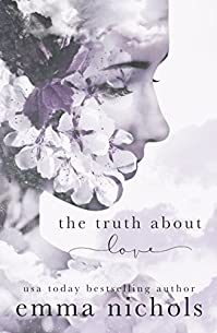 The Truth About Love by Emma Nichols ebook deal