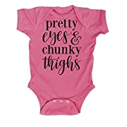 Pretty Eyes and Chunky Thighs -Infant One Piece-6M