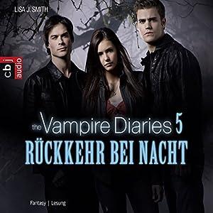 Rückkehr bei Nacht (The Vampire Diaries 5) Hörbuch