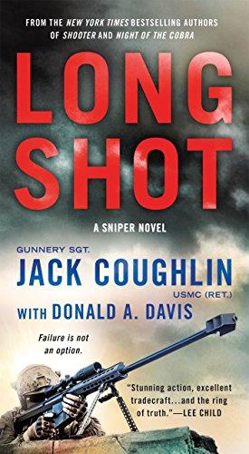 Long Shot: A Sniper Novel (Kyle Swanson Sniper Novels) (Series Sniper)
