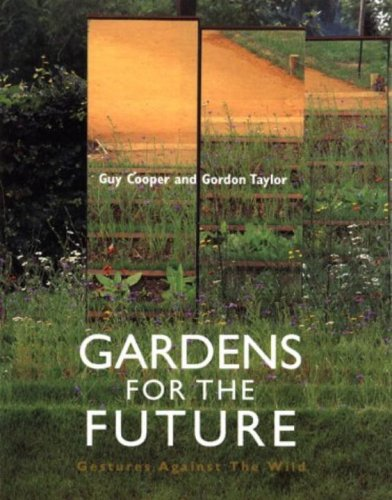 Download Gardens for the Future: Gestures Against the Wild PDF