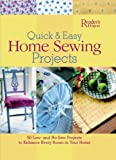 Quick and Easy Home Sewing Projects, Gloria Nicol and Reader's Digest Editors, 0762105852