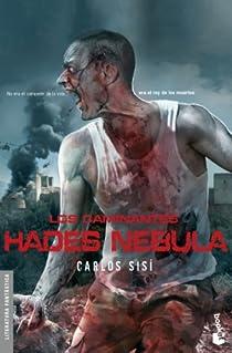 Los caminantes: Hades Nebula par Sisí