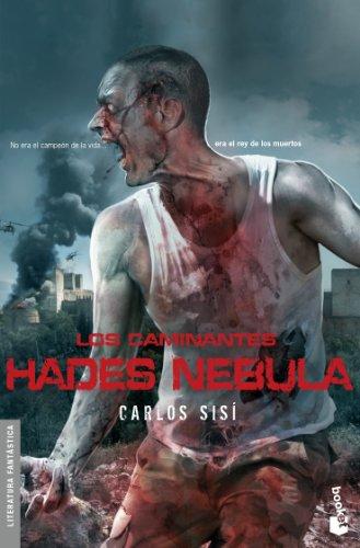Los caminantes: Hades Nebula