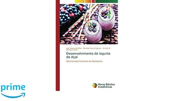 Desenvolvimento de Iogurte de Açaí: Adicionado Corante de ...