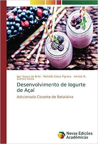 Desenvolvimento de Iogurte de Açaí: Adicionado Corante de Betalaína ...