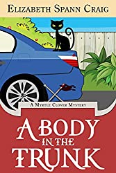 A Body in the Trunk (A Myrtle Clover Cozy Mystery Book 12)