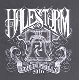 Live In Philly 2010 (CD/DVD) by Halestorm (2010-11-16)