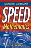 Speed Mathematics, Bill Handley, 0471467316