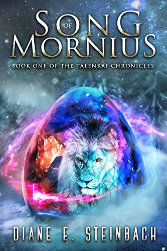 Song Of Mornius: Book One Of The Talenkai Chronicles